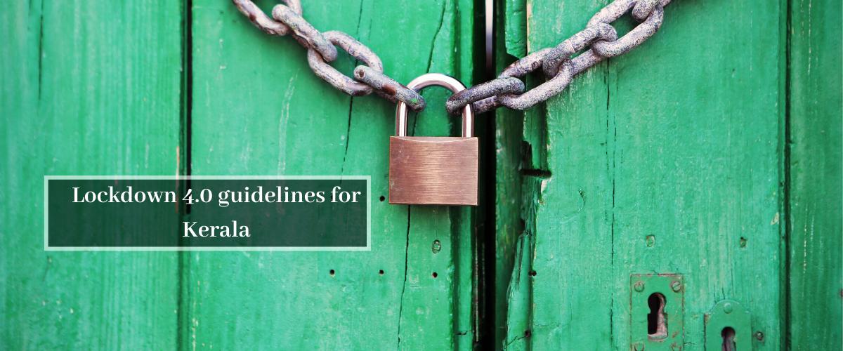 Lockdown 4.0 guidelines for Kerala