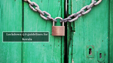 Lockdown 4.0 guidelines for Kerala